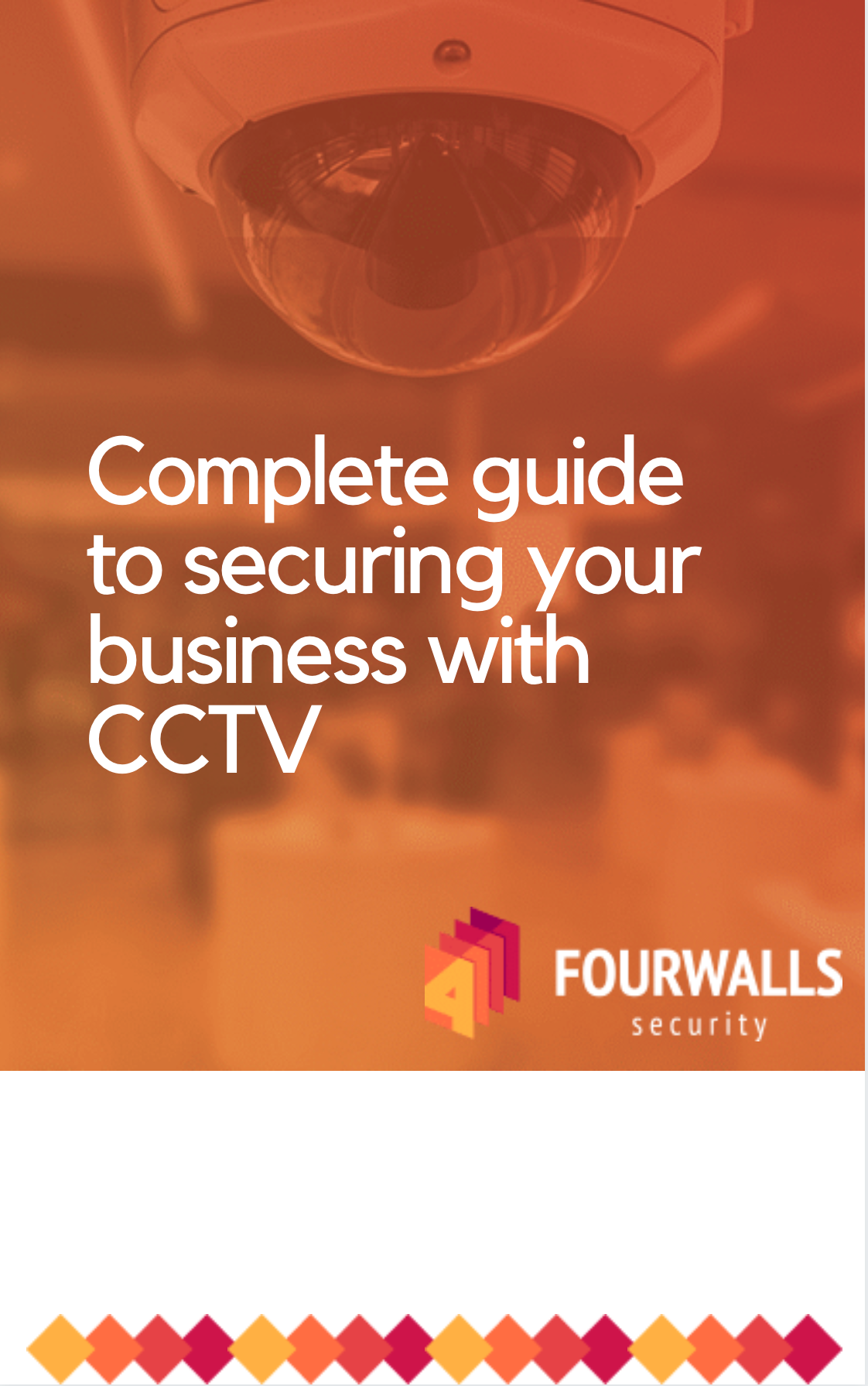 Complete guide to securing your business with CCTV