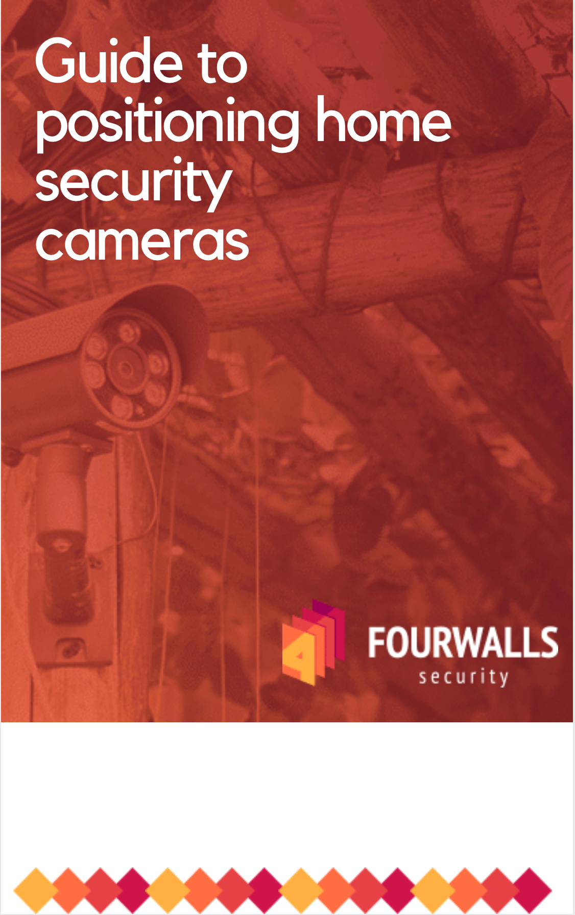 Guide to positioning home security cameras